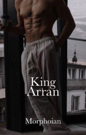King Arran by Ianarasyah_