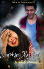 Manan ff Searching My Star⭐  In Whole Darkness🌑 by Sharmiteddy25