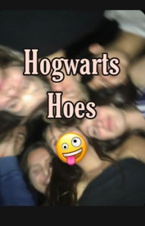 Hogwarts Hoes 🤪: a social media story by ttr4shfairyy