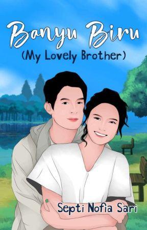 Banyu Biru (My Lovely Brother) by Septi Nofia Sari by putrikami