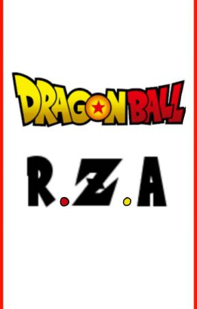 Dragon Ball R.Z.A (ON HOLD) by Xyloii
