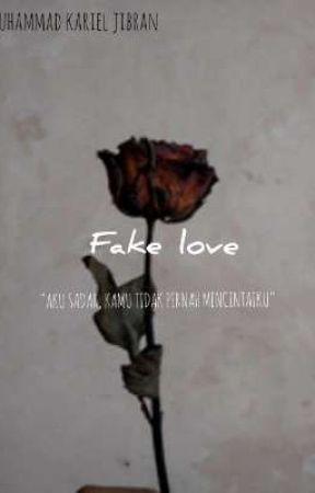 fake love by mkarieljibran