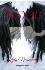 BLOOD by iamriddlesweirdwife