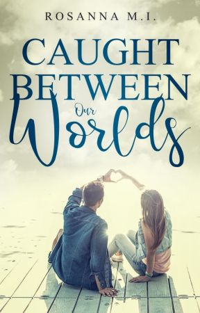 Caught Between Our Worlds  | Sample by RosannaMI
