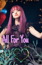 💜 All For You 💜 | Mal X Reader | (Book #2) by _zexuma_