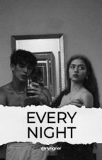 Every Night | V.H. by RlynGrier