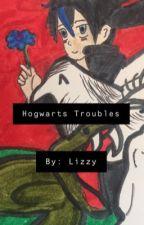 Hogwarts Troubles (Cassarian) by LizzyMagic09