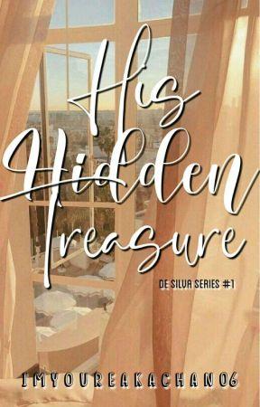His Hidden Treasure (De Silva Series #1) by ImYourAkachan06