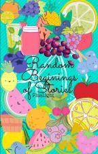 Random Beginnings of Stories by PhiaLight