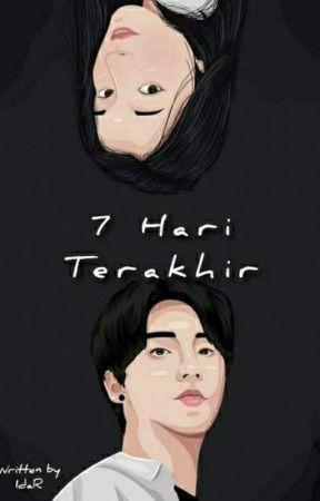 7 Hari Terakhir by meyy_23500
