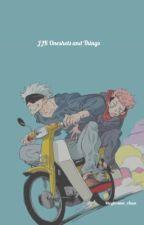 JJK Oneshots and Things by Megitsune_chan