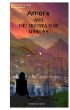 Amora and the mountain of mirrors by Valeriandream