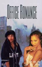 Office Romance  by apimpnamedslickback8