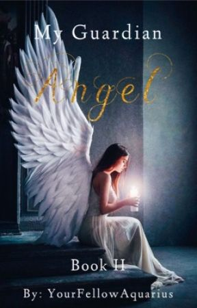 My Guardian Angel Book 2 || BnhaVarious x Reader by Alanna2023
