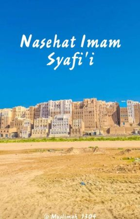 Nesehat Imam As-Syafi'i  by An-Nisa_