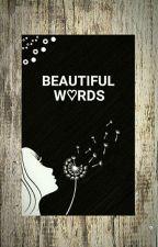 ♡•Beautiful Words♡• by A_Random_Persona