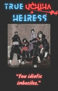 True Uchiha Heiress cover