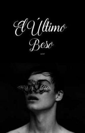 El último beso | Gay • BL • Fantasía | #MDG by Senrit