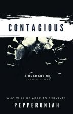 Contagious  by pepperoniah