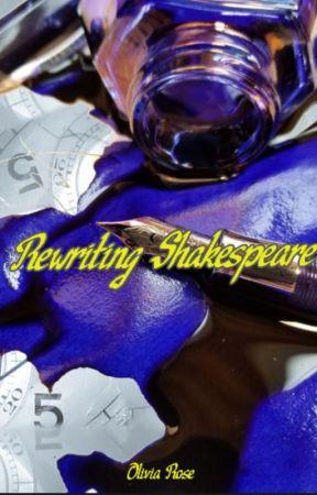 Rewriting Shakespeare: An ONC 2021 Novella by 0liviaRose436
