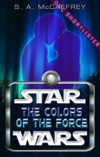 Star Wars: The Colors of the Force by SapphireAlena