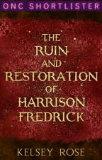 The Ruin and Restoration of Harrison Fredrick | ONC 2021 | by kelseyrrrose