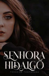 Sra Hidalgo 3° Temporada (Reescrita)  cover