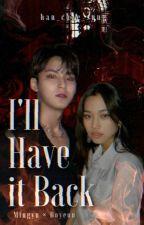 I'll Have it Back | Mingyu x Doyeon by Txtzystrayzone