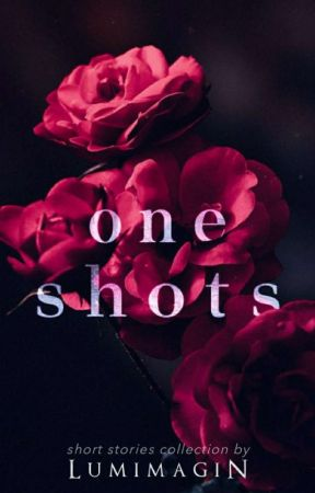ONESHOT (short stories collection) by lumimagin