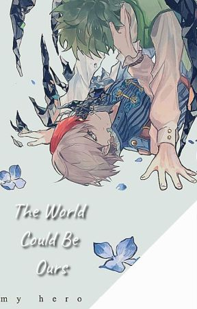 The World Could Be Ours (TodoDeku Fantasy AU) by IcyHotPeppermintDrop