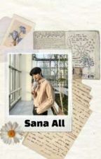 ❝SANA ALL❞ ✎psh. [COMPLETED] by ksnshine