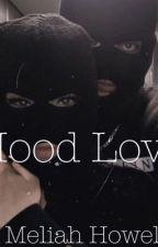 Hood Love by meliah1702