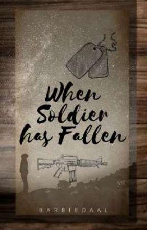 When Soldier has Fallen by ItsmeRozellee