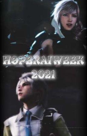 HOPERAIWEEK2021 - LIGHTNING X HOPE FANFICTION FINAL FANTASY XIII  by _Im_Lilyy_From_FF13_