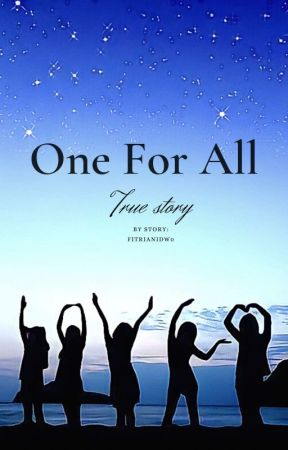 One For All by FitrianiDw0