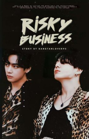 RISKY BUSINESS   VKOOK by Bangtanlover95