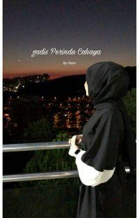 Gadis perindu cahaya[On Going] cover