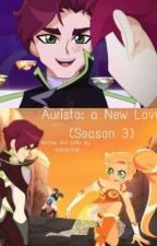Auristo: A New Love (Season 3)  by SoftGirl124