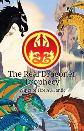 The True Dragonet Prophecy - Wings Of Fire AU/Fanfic by ANBpokeball1