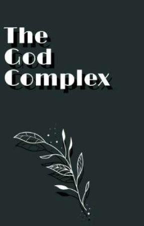The God Complex (DNF) by lemonyboyy