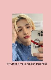 - Hyunjin x male reader oneshots cover