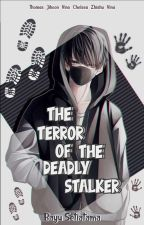 The Terror Of The Deadly Stalker oleh _bbayussetiatamaa__