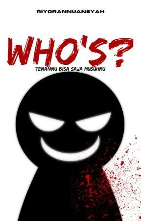 Who's ? by Riyorannuansyah