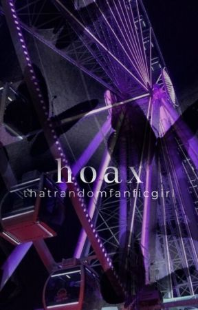 hoax ➠ 𝐜𝐡𝐚𝐭 𝐧𝐨𝐢𝐫 by thatrandomfanficgirl