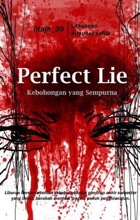 Perfect Lie by Kitsunekonflik