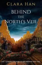 Behind the North's Veil by caffeinated204