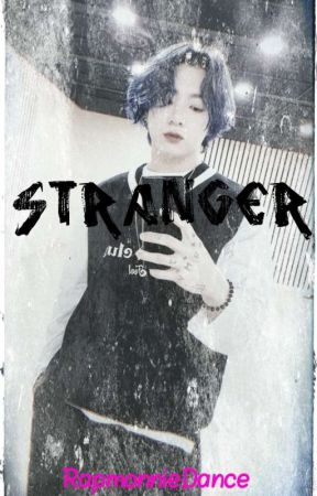 Stranger (Jikook) by RapMonnieDance