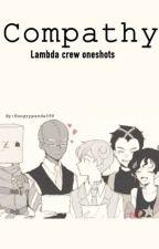 Compathy [Lambda Crew oneshots] by Bree_da_Bee