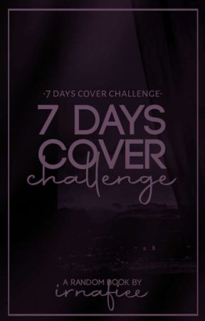 7 Days Cover Challenge by irnafiee_
