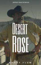 Desert Rose/Jeffrey Dean Morgan/Sam (Desierto) by MoonyPlum